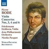Rode: Violin Concertos Nos. 3, 4 and 6