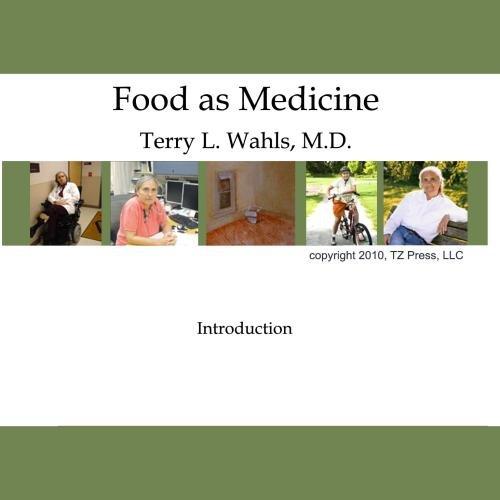 Food As Medicine: Introduction