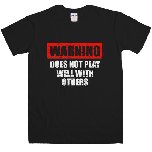 Mens Does Not Play Well With Others T Shirt - Black - Large