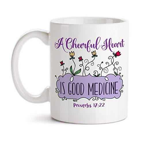 A Cheerful Heart Is Good Medicine Ceramic Coffee Mug Christian Design