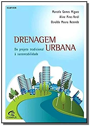 Drenagem urbana: do Projeto Tradicional à Sustentabilidade