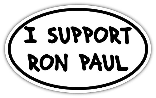 I Support Ron Paul 2016 Endorsement Bumper Sticker Decal 3x5 (Ron Paul Support)