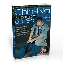 CHIN-NA, COMBAT AU SOL,MMA
