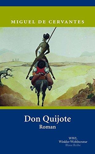Der sinnreiche Junker Don Quijote von der Mancha (Artemis & Winkler - Blaue Reihe)