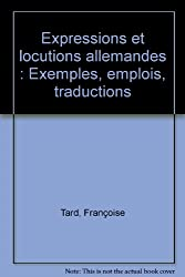 TARD/EXPR.LOCUT.ALLEMAND    (Ancienne Edition)