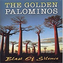 Blast of Silence by Golden Palominos