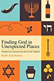 Finding God in Unexpected Places: Wisdom for