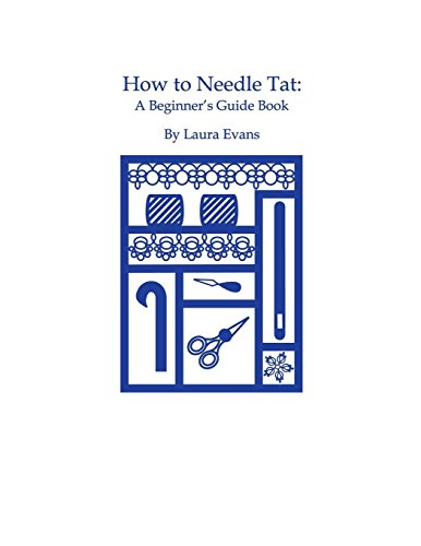 - HOW TO NEEDLE TAT: A Beginner's Guide Book