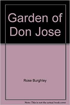 The Garden of Don Jose