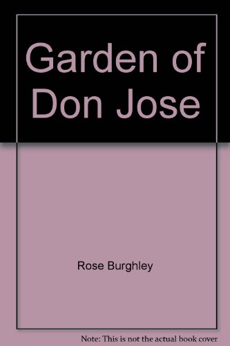 The Garden of Don José
