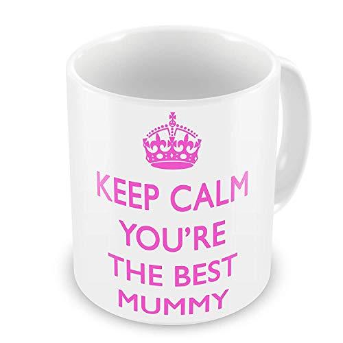 Keep Calm You're The Best Mummy Mug]()