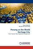 Penang As the World Heritage City, Anees Janee Ali and Brandon Ooi Chee Siang, 3838388895