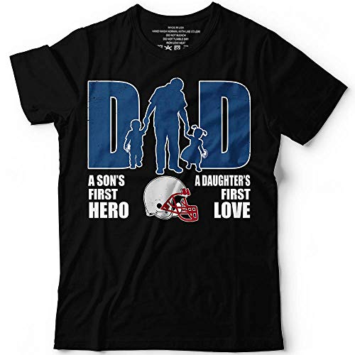 Football Dad A Son's First Hero Daughter's Love Patriots Change Team Father's Day Gifts Customized Handmade T-Shirt Hoodie/Long Sleeve/Tank Top/Sweatshirt