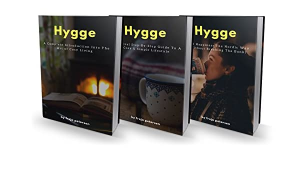 Hygge: The Complete 3-Book Experience: The Danish Secret to a ...