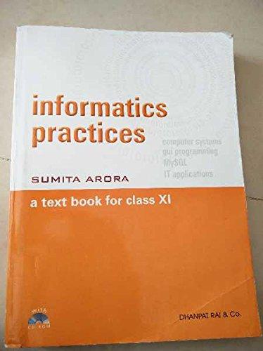 Sumita Arora Informatics Practices Class 11