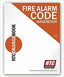 NTC Orange Book - Fire Alarm Code Handbook 2018: National ...
