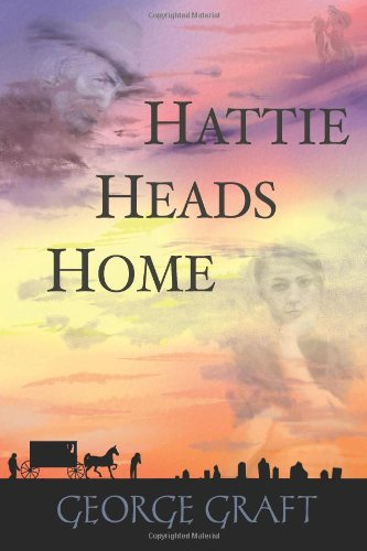 Download Hattie Heads Home: Volume Four of the Hattie Series ebook