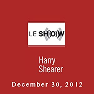 Le Show, December 30, 2012 Radio/TV Program