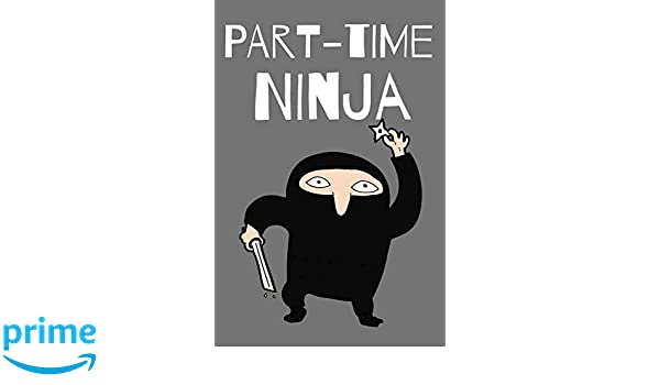 Part-time Ninja: Funny Notebook / Journal Lined Pages: John ...