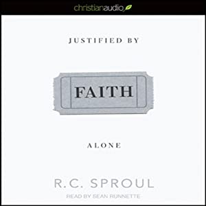 Justified by Faith Alone Audiobook