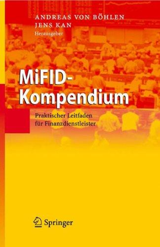 MiFID-Kompendium: Praktischer Leitfaden für Finanzdienstleister