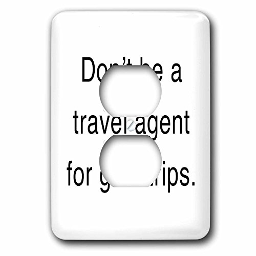 Tory Anne Collections Quotes - DONT BE A TRAVEL AGENT FOR GUILT TRIPS - Light Switch Covers - 2 plug outlet cover (lsp_232863_6) by 3dRose