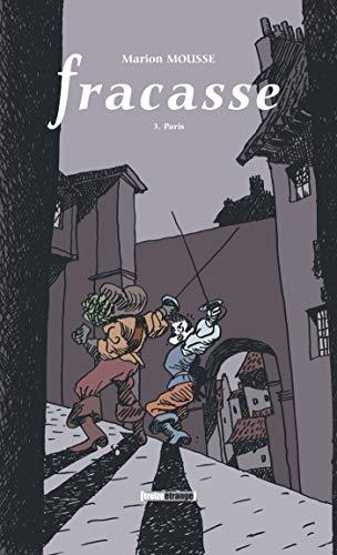 Fracasse - Tome 03 + coffret + dépliant: Paris (coffret + dépliant) (French ()