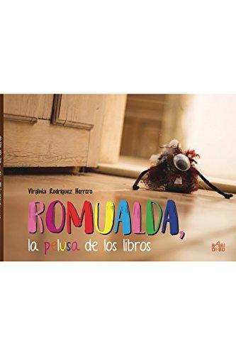 Romualda, la pelusa de los libros (LA ESTRELLA BAILARINA)