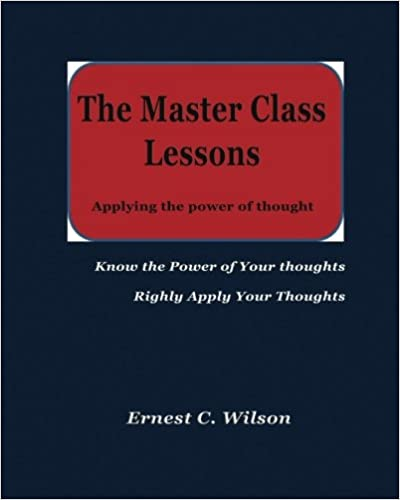 Book The Master Class Lessons: Applying the power of thought