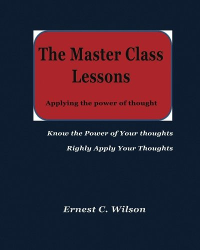 sons: Applying the power of thought (Master Class Lessons)