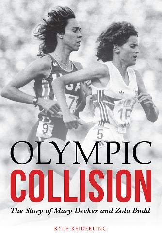 - Olympic Collision: The Story of Mary Decker and Zola Budd