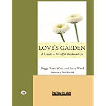 Love's Garden: Buddhist Lessons on Love and Marriage (Easyread Large Edition)