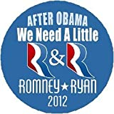 "(Quantity 50) After Obama We Need A Little R&R Romney Ryan 1.25"" Pinback Buttons"