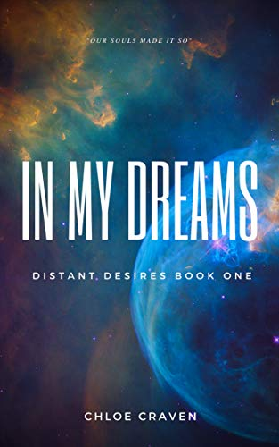 In My Dreams (Distant Desires Book 1)