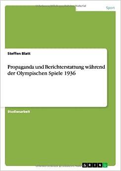 Book Propaganda Und Berichterstattung Wahrend Der Olympischen Spiele 1936