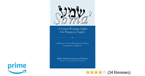 Sh'ma': A Concise Weekday Siddur For Praying in English: Zalman