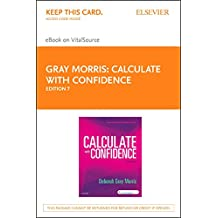 Calculate with Confidence - Elsevier eBook on VitalSource (Retail Access Card)