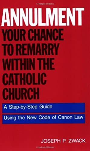 annulment your chance to remarry within the catholic church a step rh amazon com Pcoket Guide Paperwork Guide