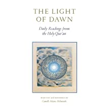 The Light of Dawn: Daily Readings from the Holy Qur'an