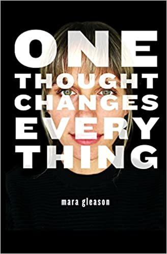 Great One Thought Changes Everything: Mara Gleason: 9781545323885: Amazon.com:  Books