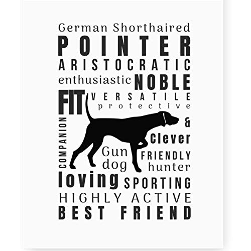 German Shorthaired Pointer Wall Art Quotes Print (8x10 Unframed) Perfect Dog Lovers Gift for German Shorthair Pointer Mom