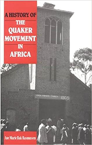 A History of the Quaker Movement in Africa