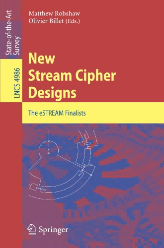 Hardware Billet - New Stream Cipher Designs: The eSTREAM Finalists (Lecture Notes in Computer Science)