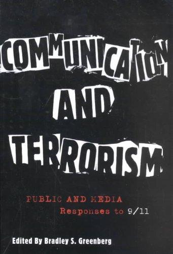 Hampton Press Communication Series - Communication and Terrorism: Public and Media Responses to 9/11 (The Hampton Press Communication Series)
