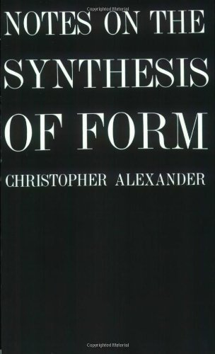 Notes on the Synthesis of Form, Alexander, Christopher