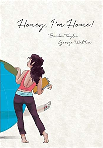 Honey Im Home Hardcover July 1 2014
