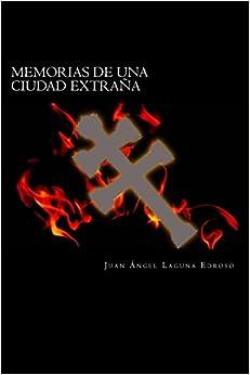 Book Memorias de una ciudad extrana: Adraga - Tras el Día del Sol Negro: Volume 1