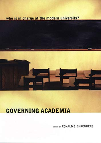 Governing Academia: Who is in Charge at the Modern...