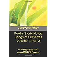 Poetry Study Notes: Songs of Ourselves Volume 1, Part 3: CIE IGCSE Literature in English 0475 and 0992 for examination…