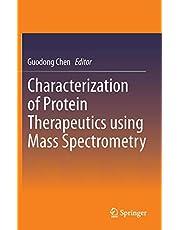Characterization of Protein Therapeutics using Mass Spectrometry